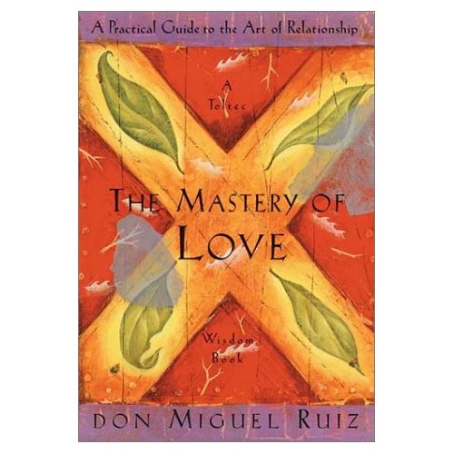 Inspirational Quotes from the Book Mastery of Love