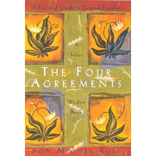 Simple and Profound – the 4 Agreements
