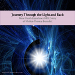 Journey Through The Light And Back
