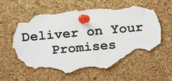 deliver on your promises